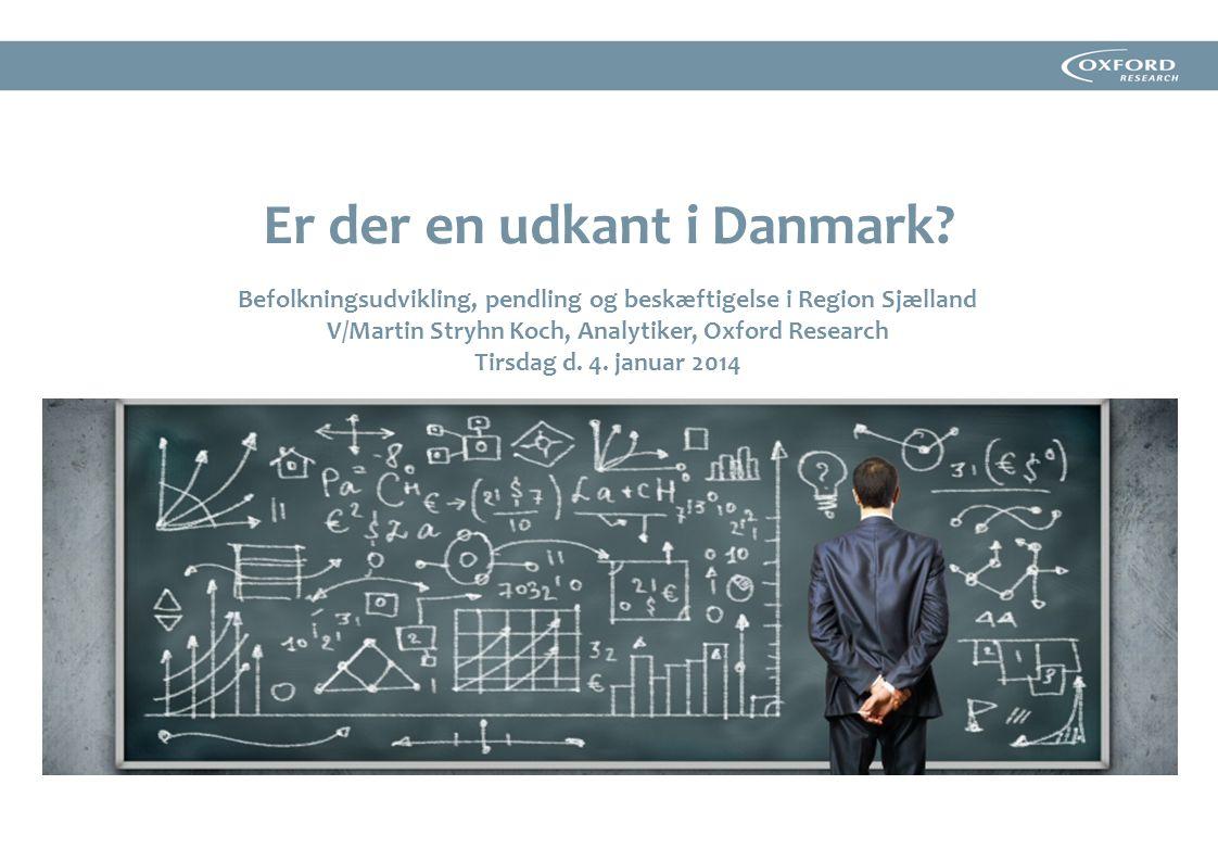 Er der en udkant i Danmark