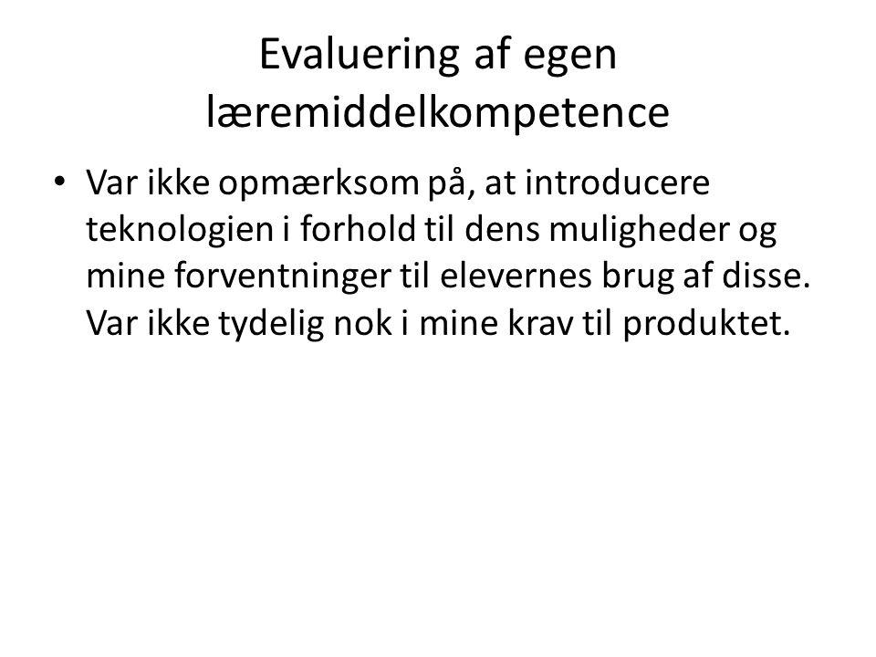 Evaluering af egen læremiddelkompetence