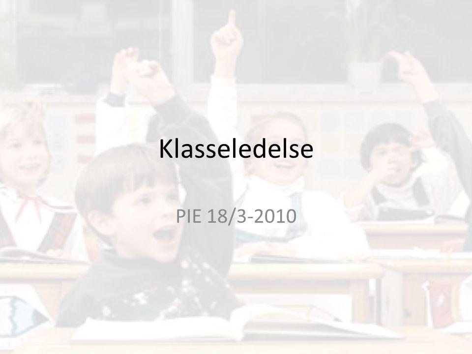 Klasseledelse PIE 18/3-2010