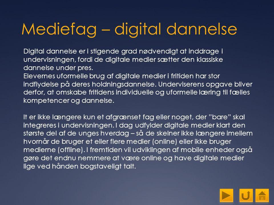 Mediefag – digital dannelse