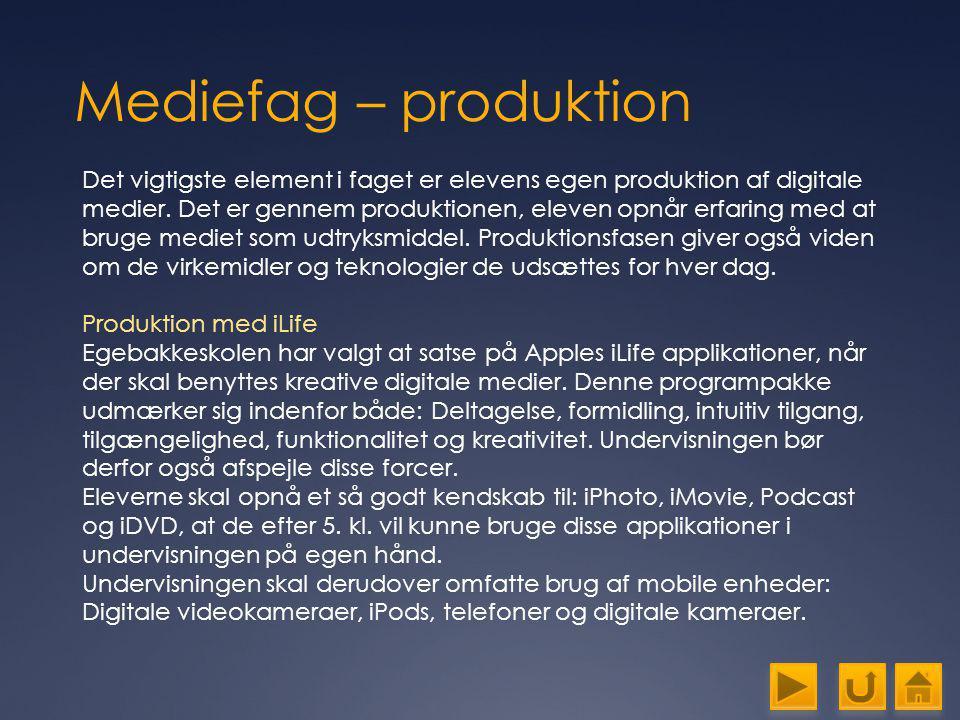 Mediefag – produktion