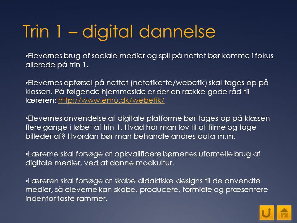 Trin 1 – digital dannelse