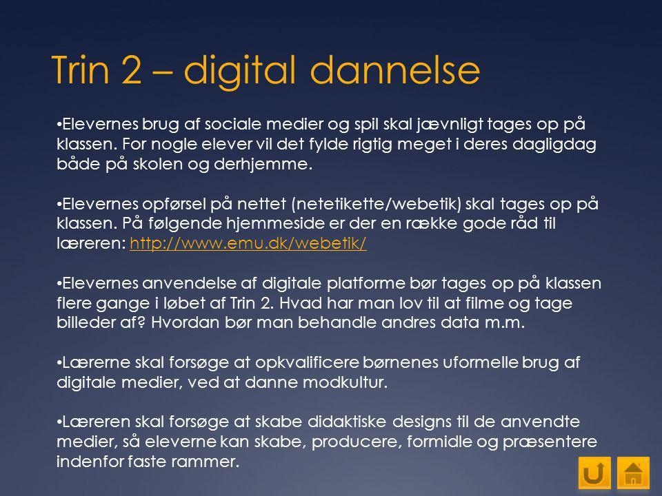 Trin 2 – digital dannelse