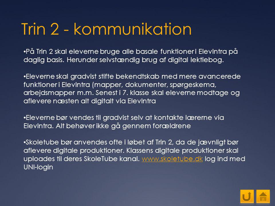 Trin 2 - kommunikation