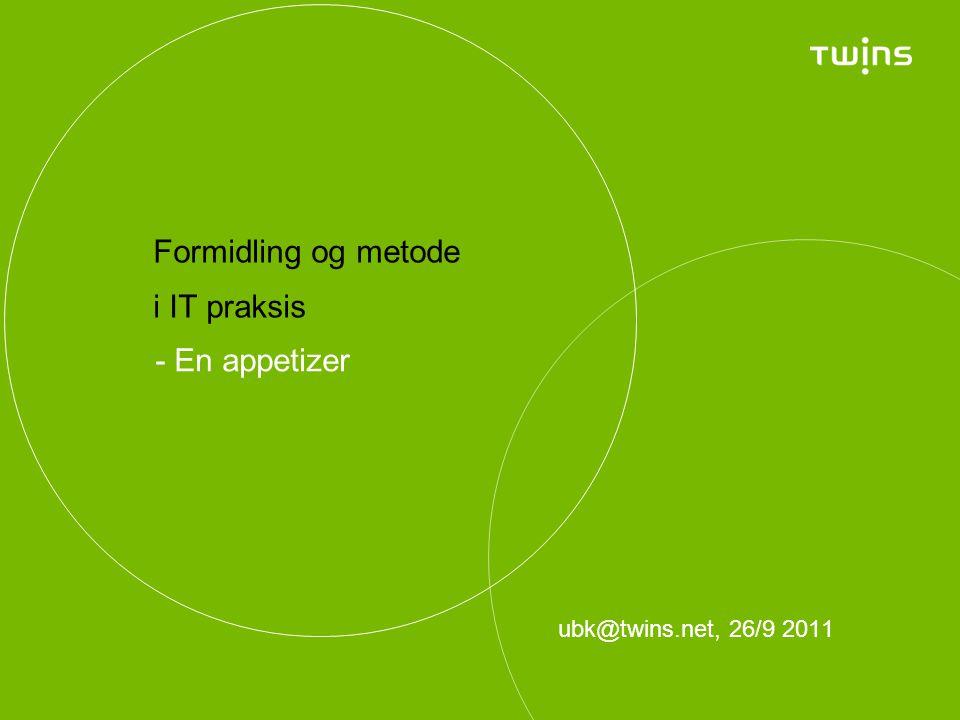 Formidling og metode i IT praksis - En appetizer