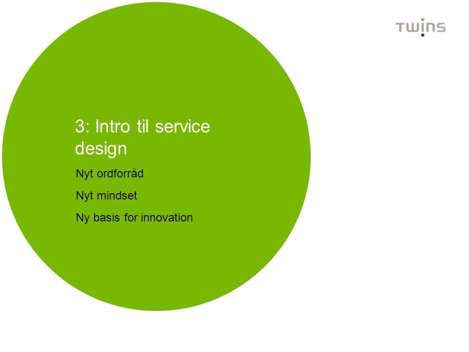3: Intro til service design