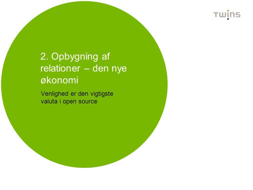 2. Opbygning af relationer – den nye økonomi