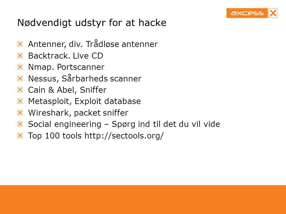 Nødvendigt udstyr for at hacke