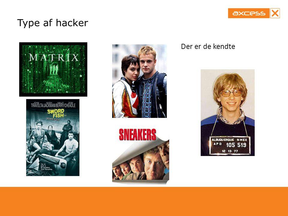 Type af hacker Der er de kendte