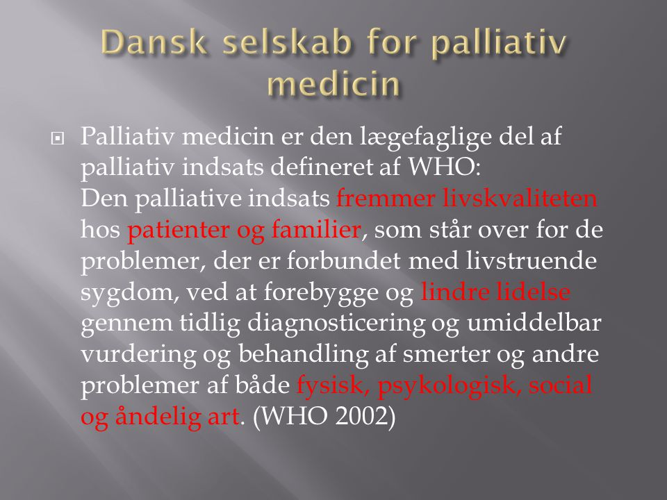 Dansk selskab for palliativ medicin