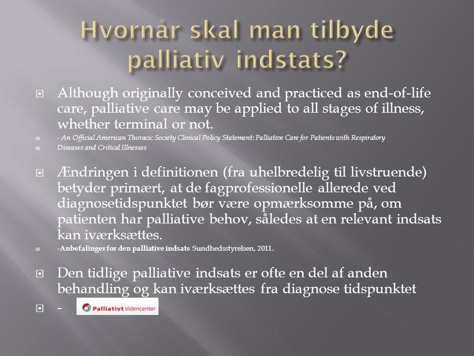 Hvornår skal man tilbyde palliativ indstats
