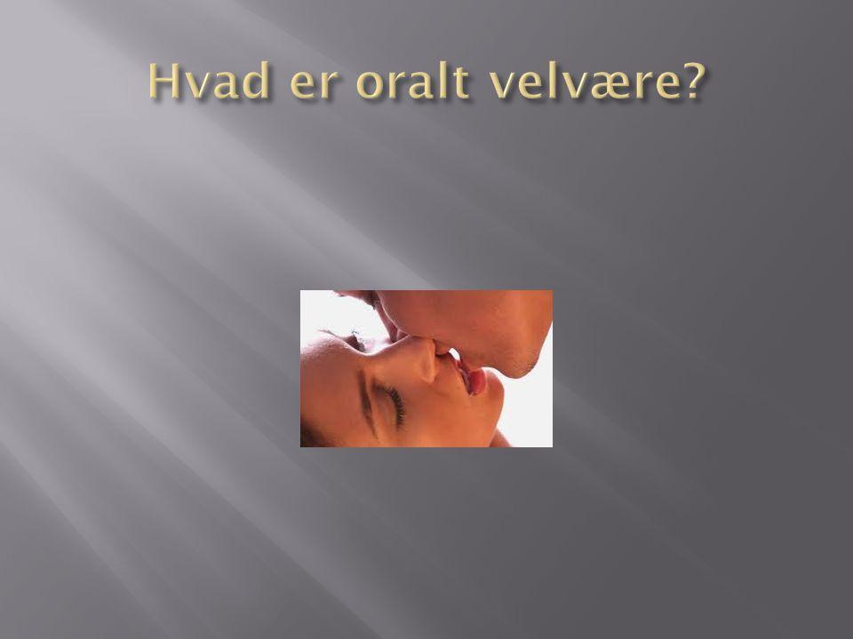 Hvad er oralt velvære