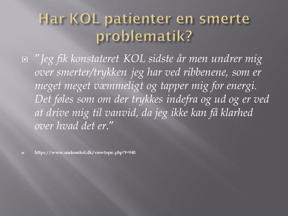 Har KOL patienter en smerte problematik