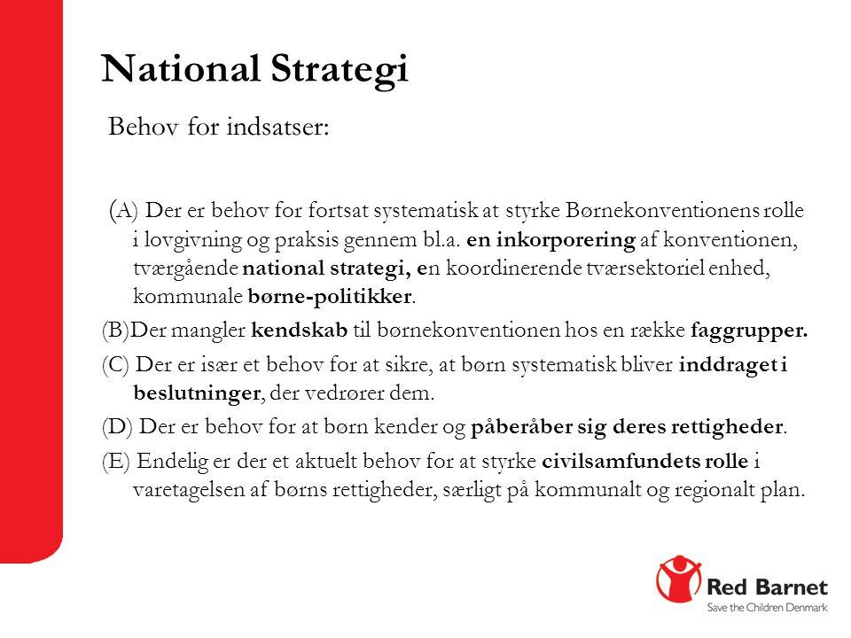 National Strategi Behov for indsatser: