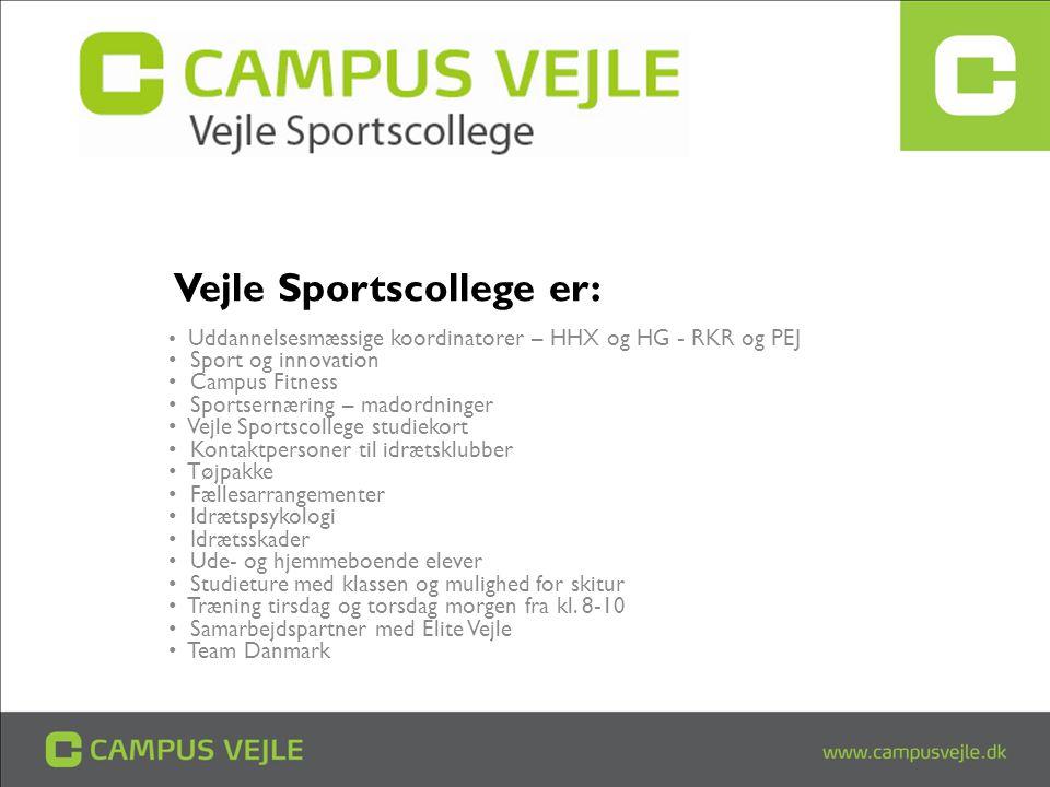 Vejle Sportscollege er: