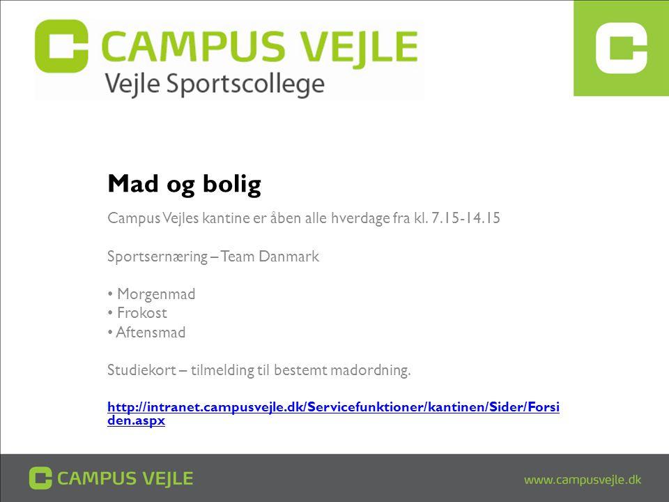 Mad og bolig Campus Vejles kantine er åben alle hverdage fra kl. 7.15-14.15. Sportsernæring – Team Danmark.