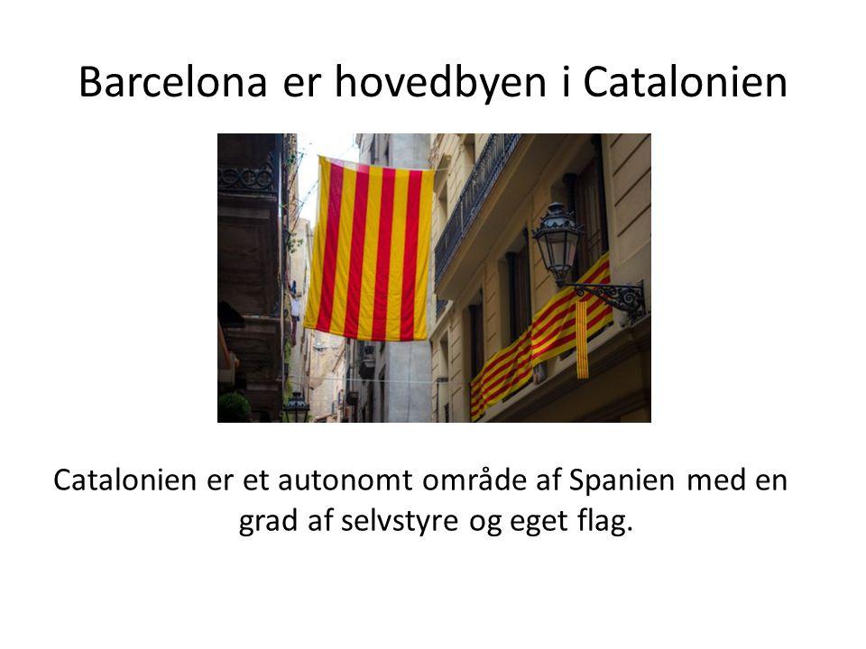 Barcelona er hovedbyen i Catalonien