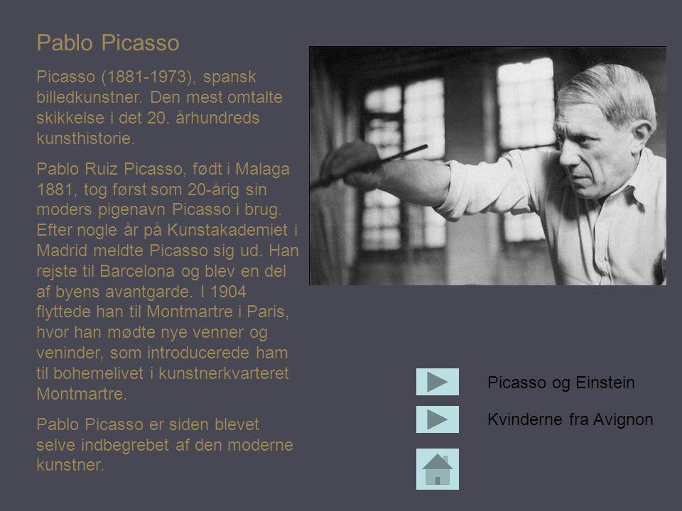 Pablo Picasso Picasso (1881-1973), spansk billedkunstner. Den mest omtalte skikkelse i det 20. århundreds kunsthistorie.