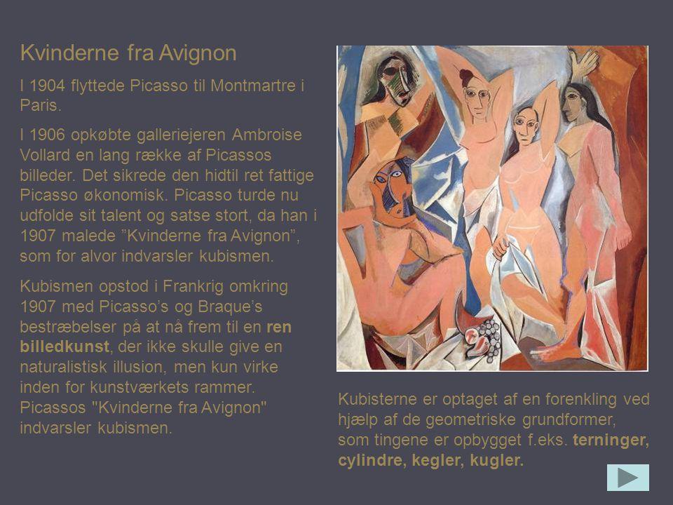 Kvinderne fra Avignon I 1904 flyttede Picasso til Montmartre i Paris.