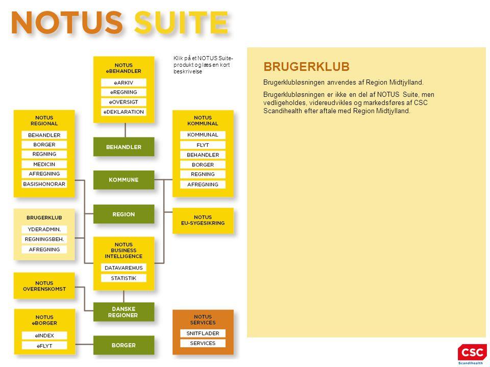 BRUGERKLUB Brugerklubløsningen anvendes af Region Midtjylland.