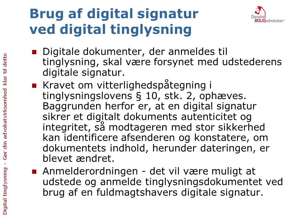 Brug af digital signatur ved digital tinglysning