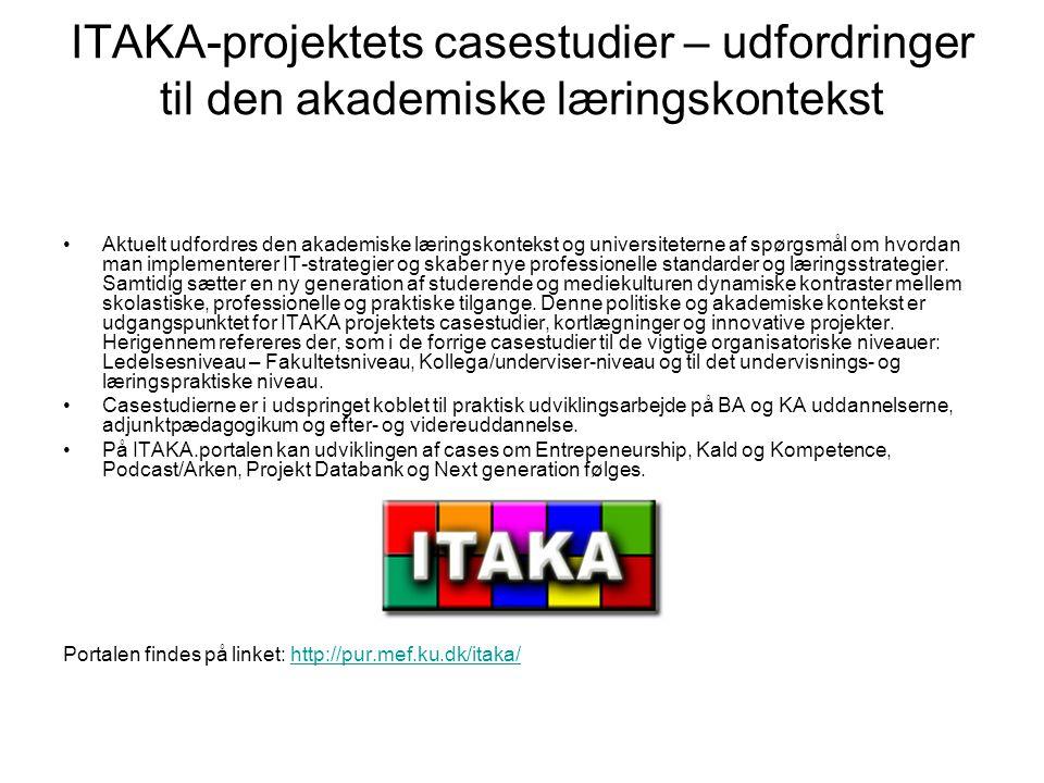 ITAKA-projektets casestudier – udfordringer til den akademiske læringskontekst