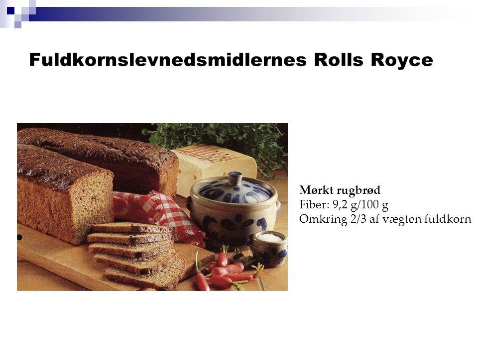 Fuldkornslevnedsmidlernes Rolls Royce