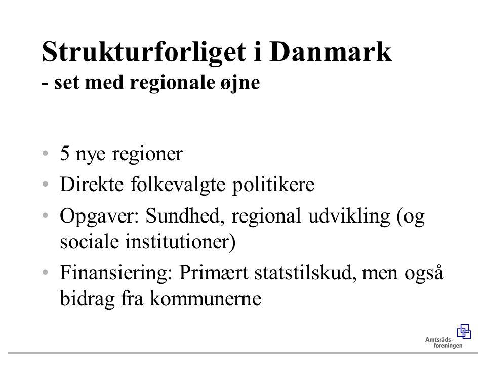 Strukturforliget i Danmark - set med regionale øjne