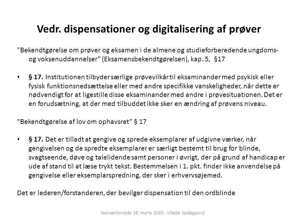 Vedr. dispensationer og digitalisering af prøver