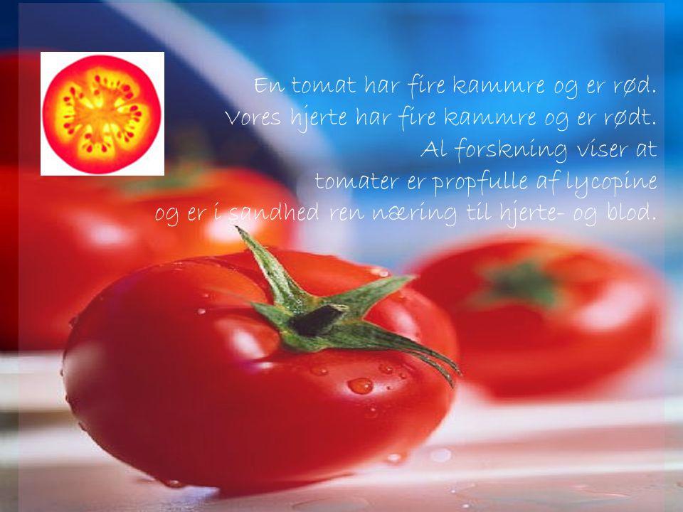 En tomat har fire kammre og er rød.