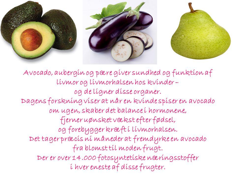 Avocado, aubergin og pære giver sundhed og funktion af