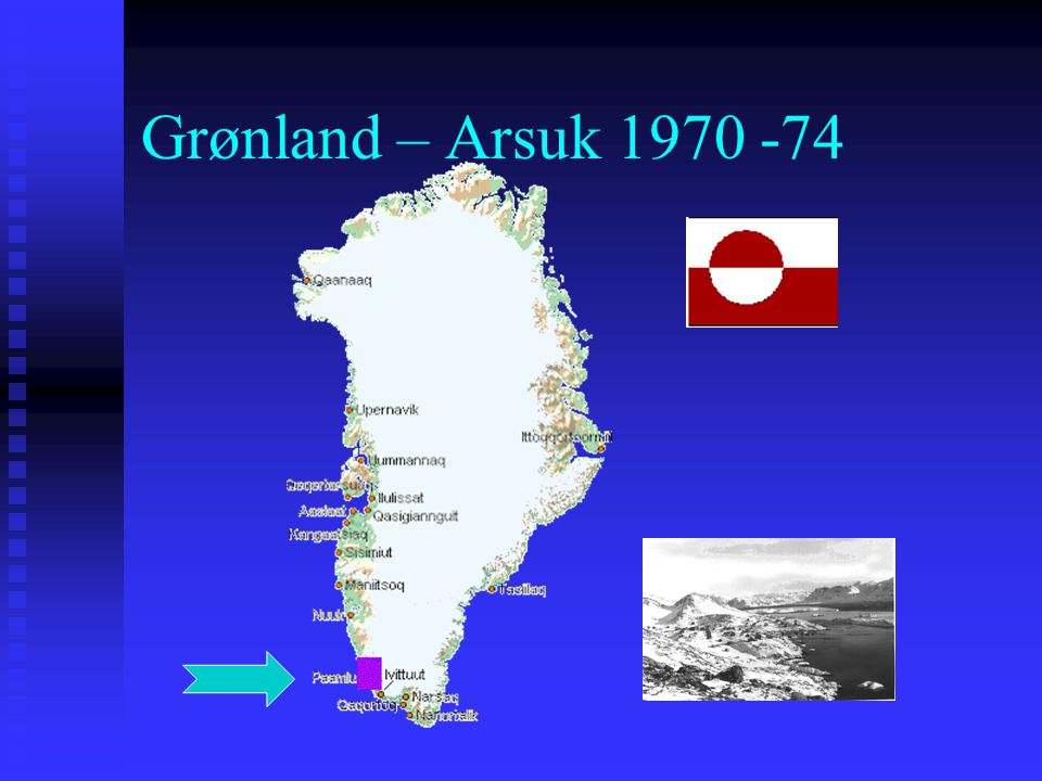 Grønland – Arsuk 1970 -74