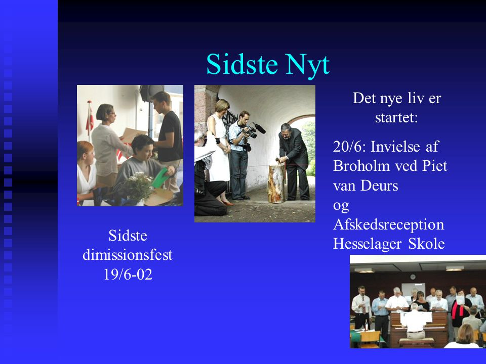 Sidste dimissionsfest 19/6-02