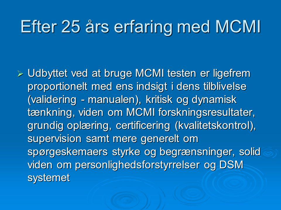 Efter 25 års erfaring med MCMI