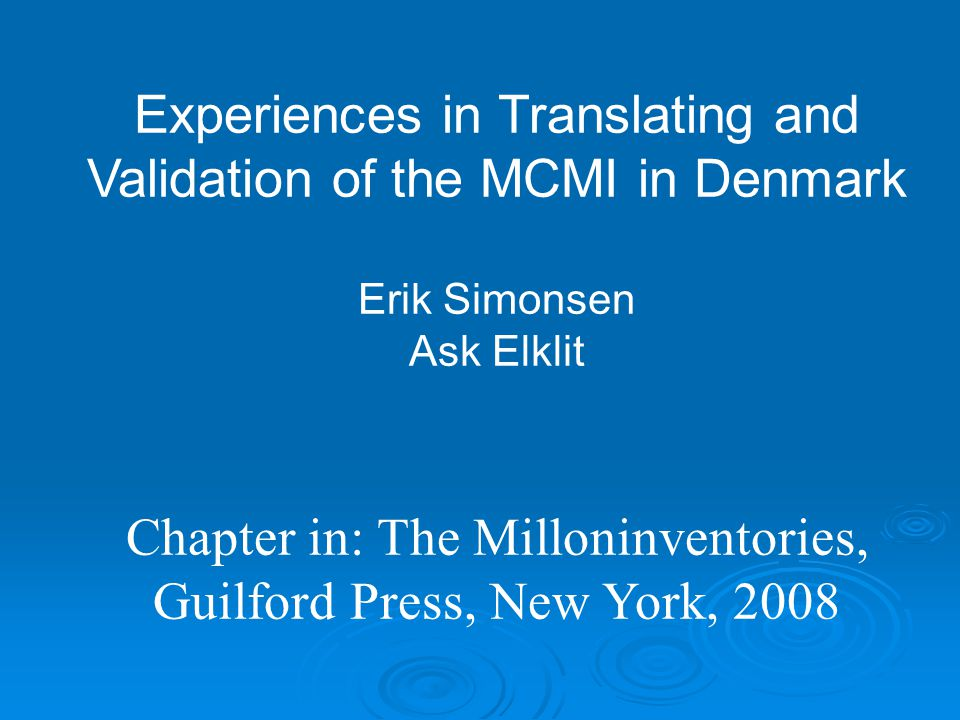 Experiences in Translating and Validation of the MCMI in Denmark