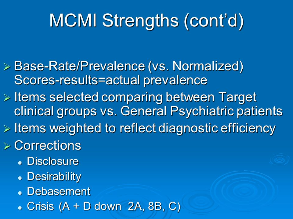 MCMI Strengths (cont'd)