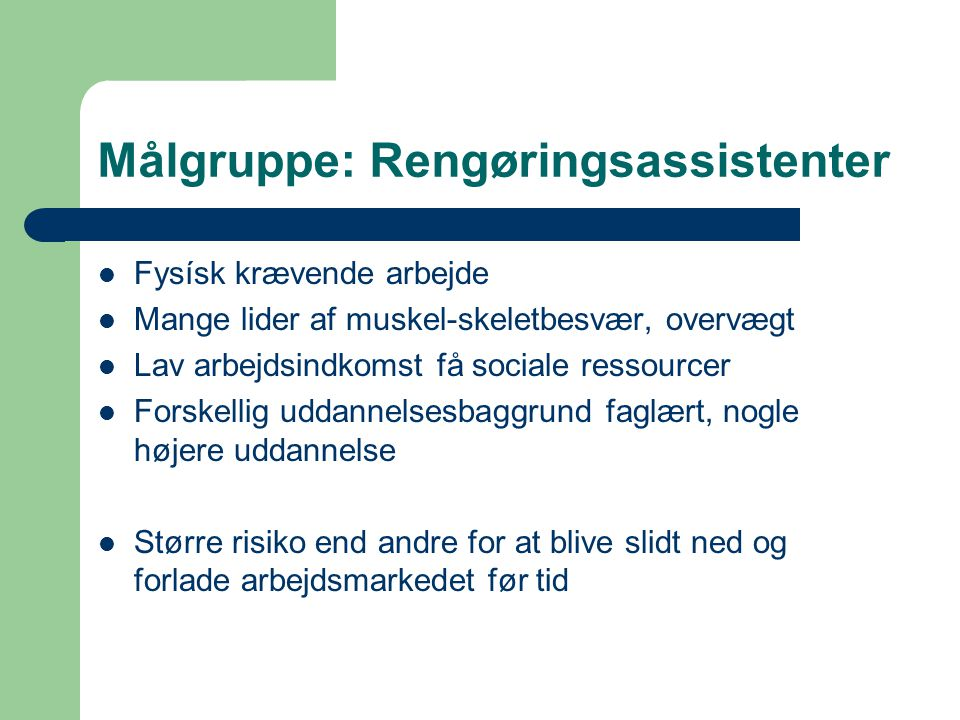 Målgruppe: Rengøringsassistenter