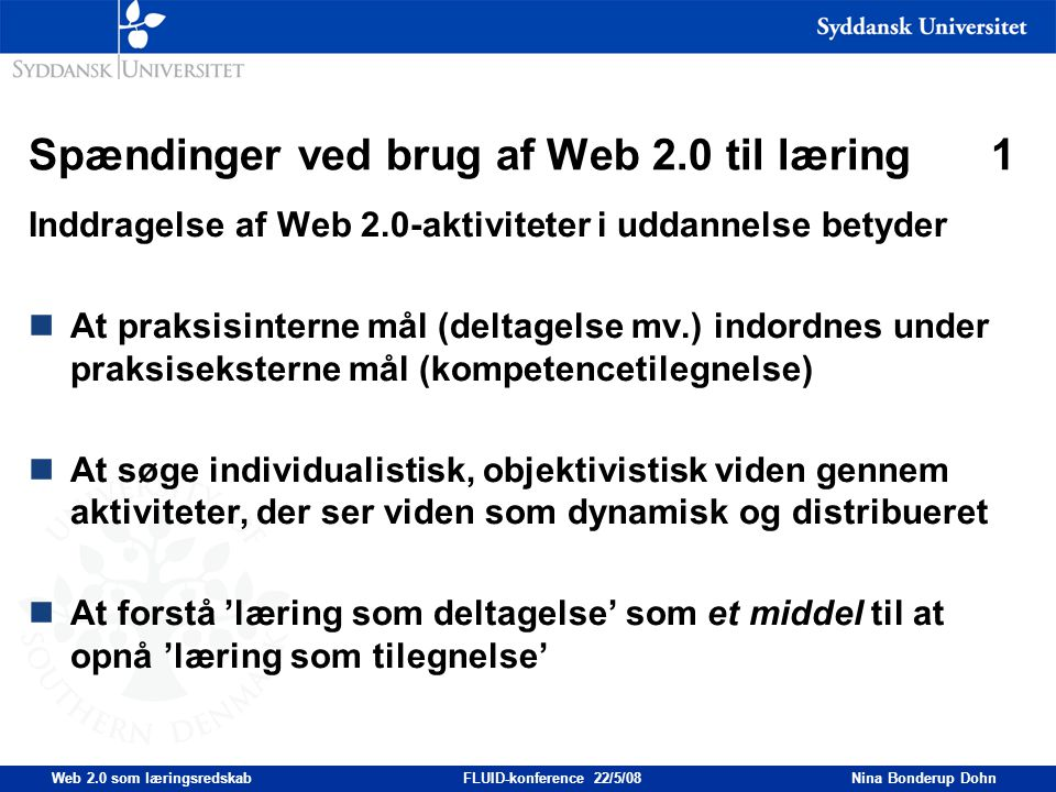 Spændinger ved brug af Web 2.0 til læring 1