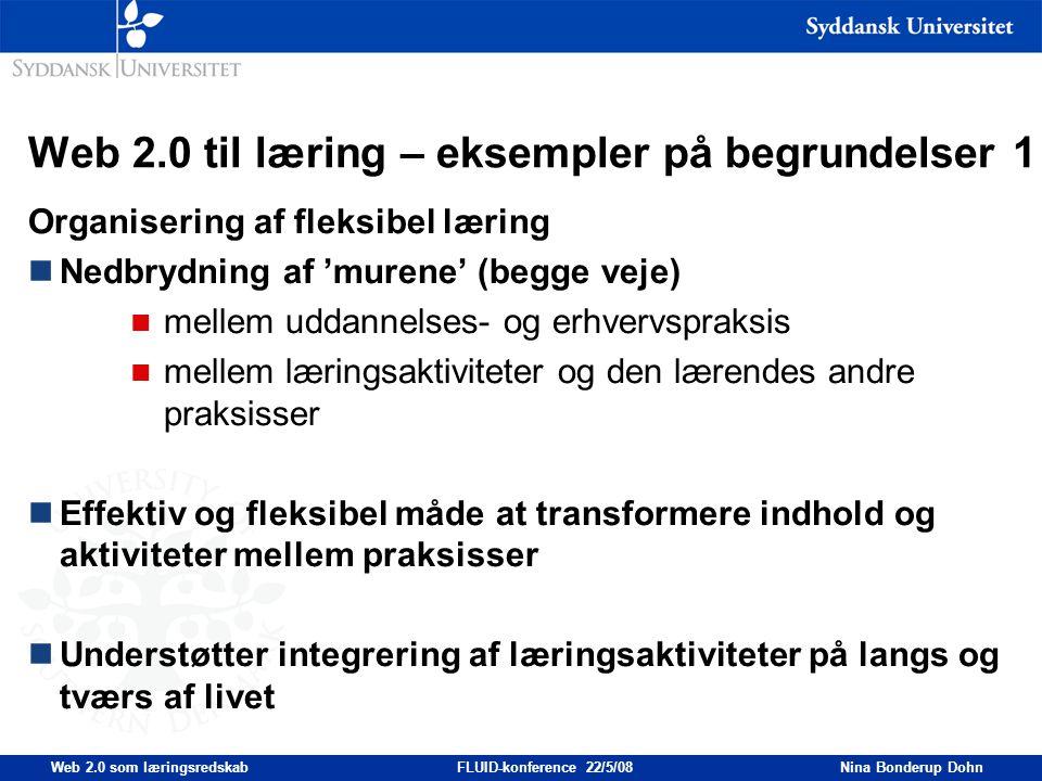 Web 2.0 til læring – eksempler på begrundelser 1