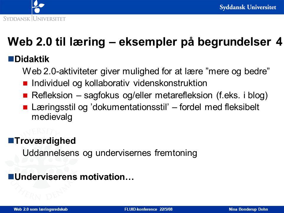 Web 2.0 til læring – eksempler på begrundelser 4