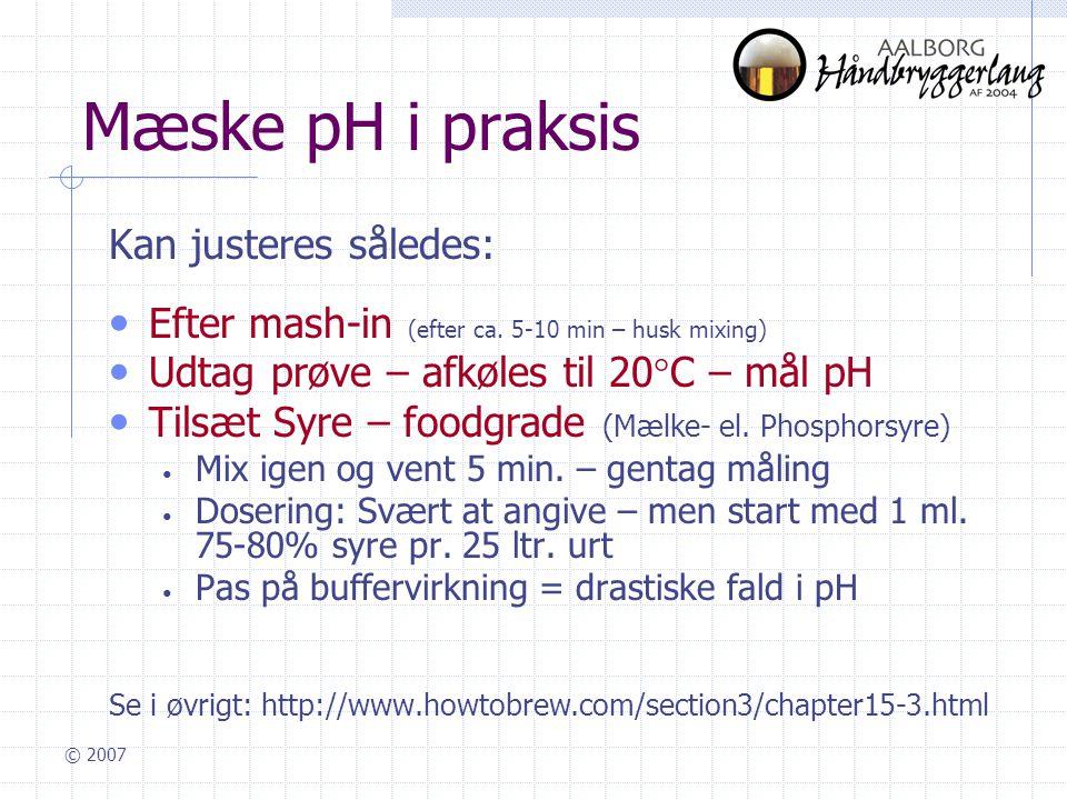 Mæske pH i praksis Kan justeres således: