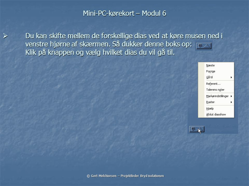 Mini-PC-kørekort – Modul 6