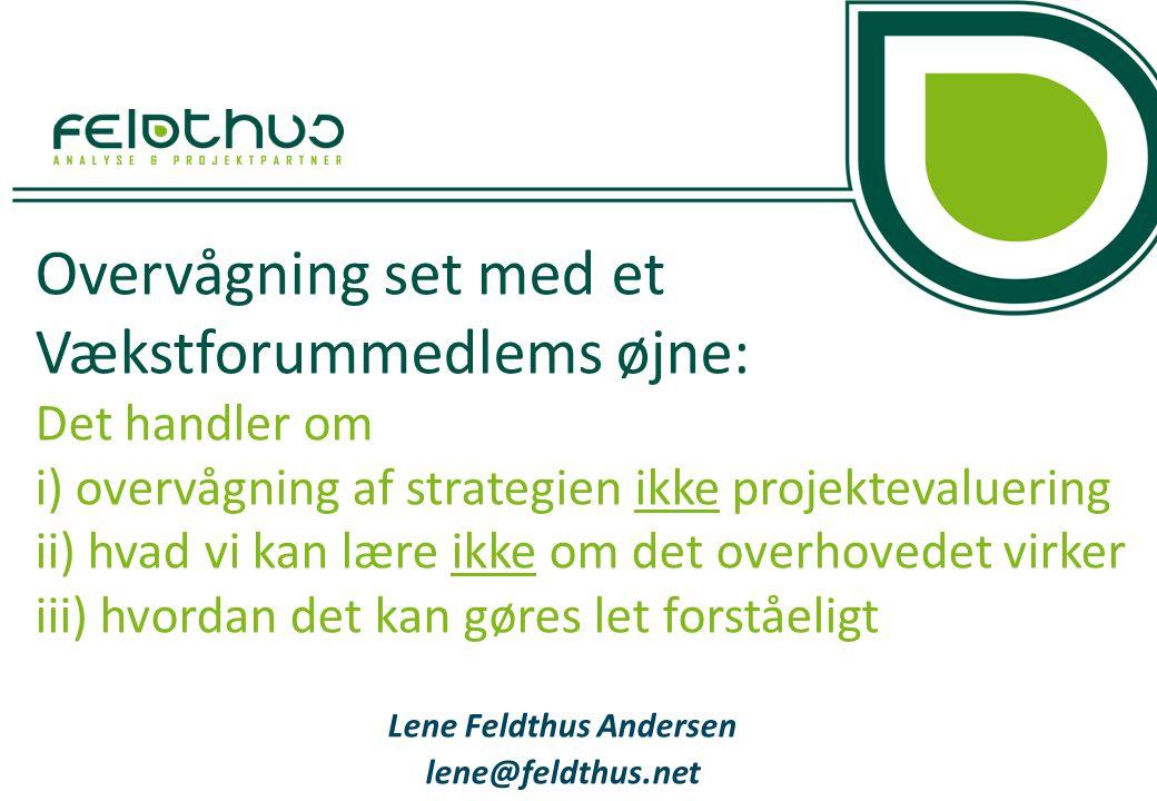 Lene Feldthus Andersen lene@feldthus.net