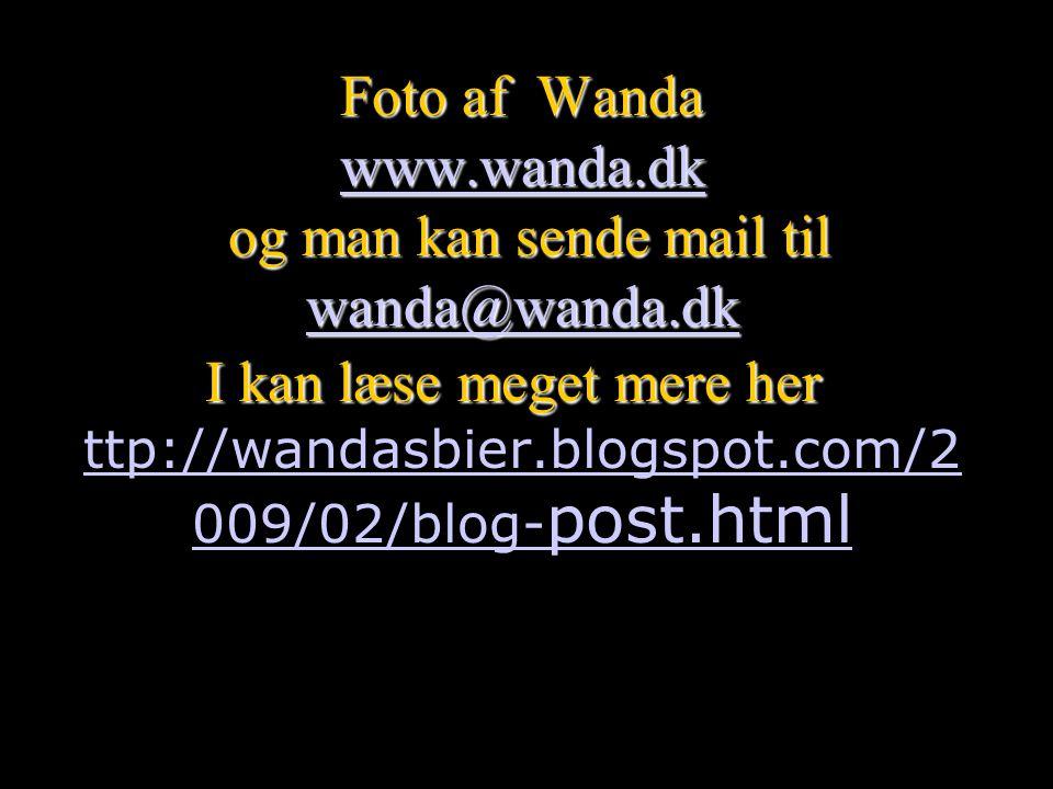 Foto af Wanda www. wanda. dk og man kan sende mail til wanda@wanda