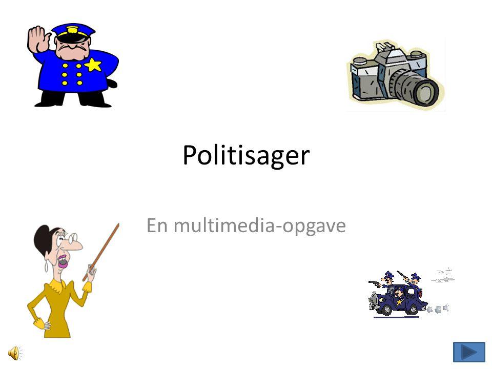 Politisager En multimedia-opgave