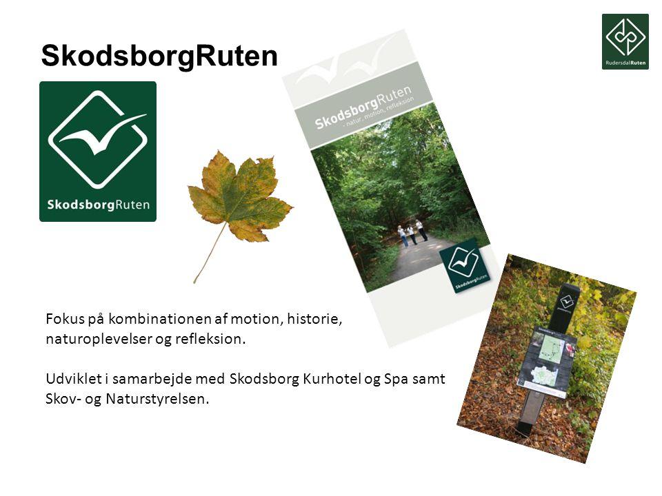 SkodsborgRuten Fokus på kombinationen af motion, historie, naturoplevelser og refleksion.