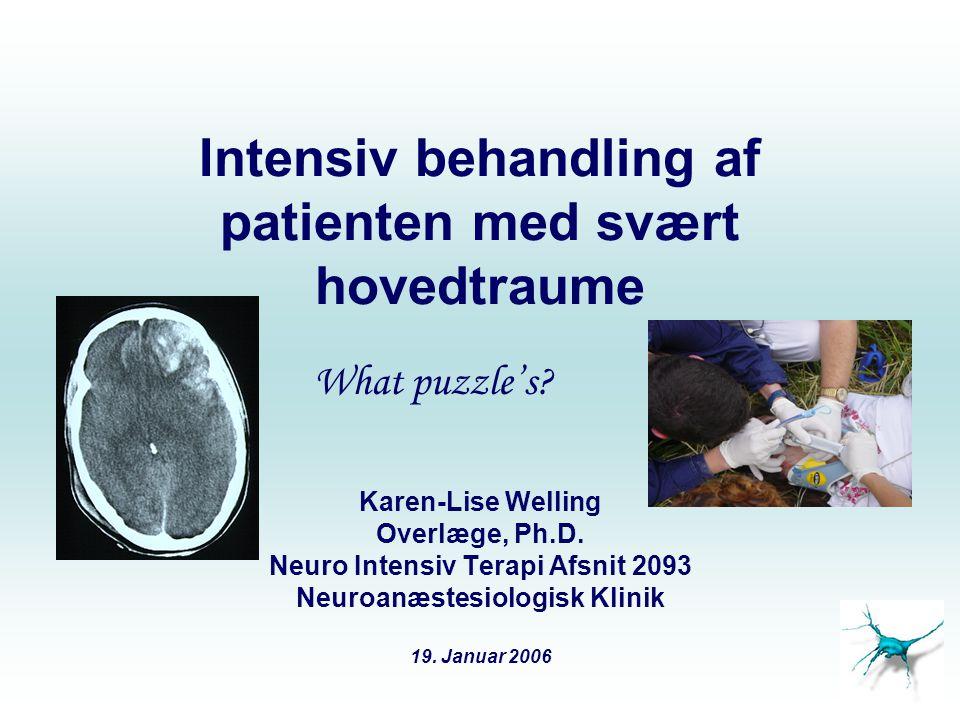 Intensiv behandling af patienten med svært hovedtraume