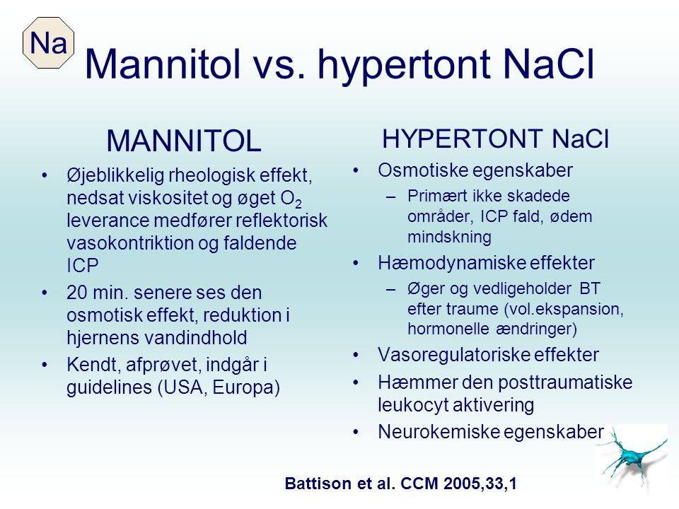 Mannitol vs. hypertont NaCl