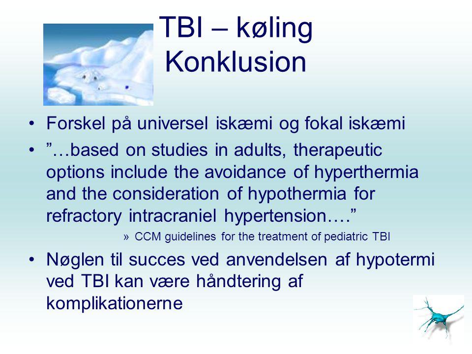 TBI – køling Konklusion