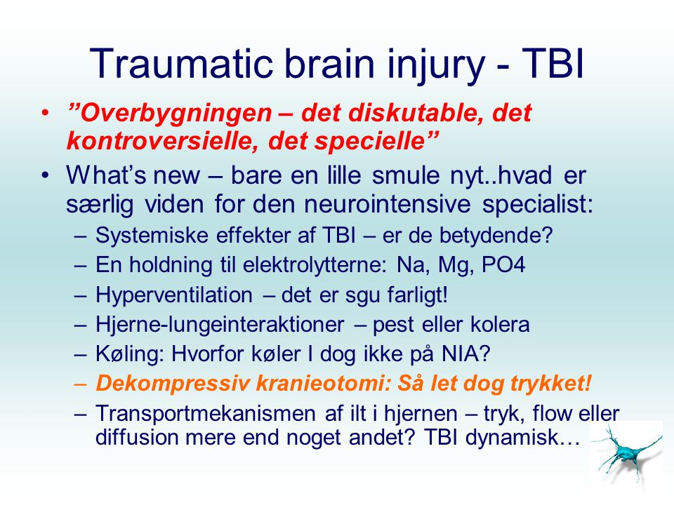 Traumatic brain injury - TBI